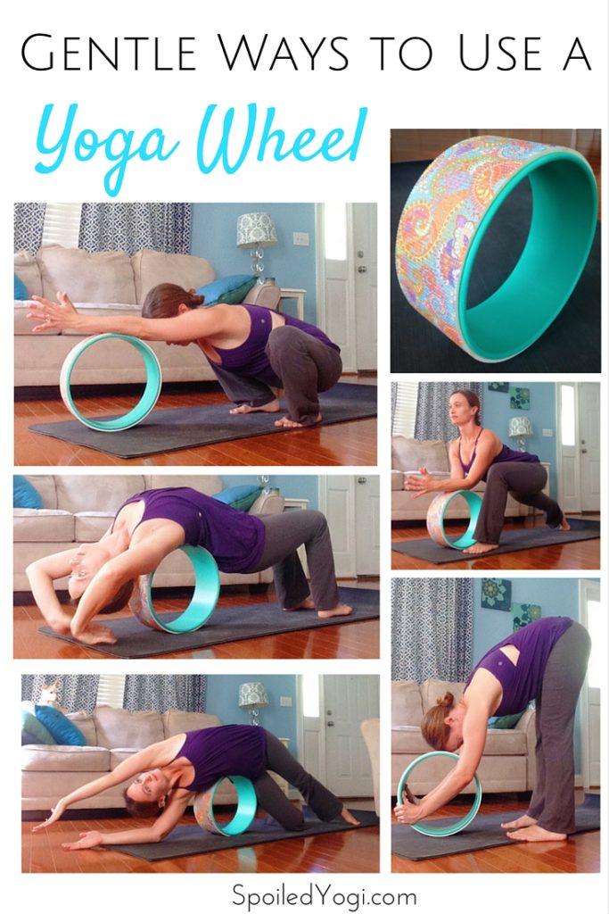 5 Gentle Yoga Poses For Your Yoga Wheel Spoiled Yogi