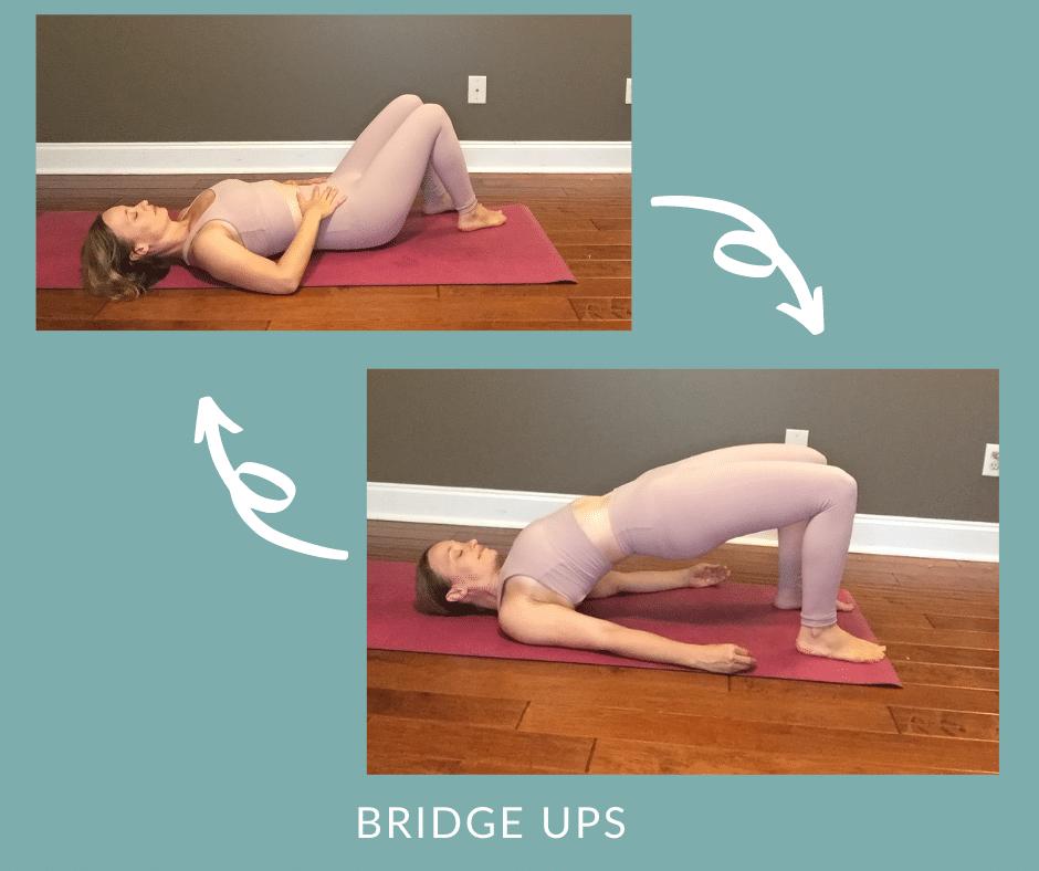 Postpartum Core Yoga   Bridge Ups